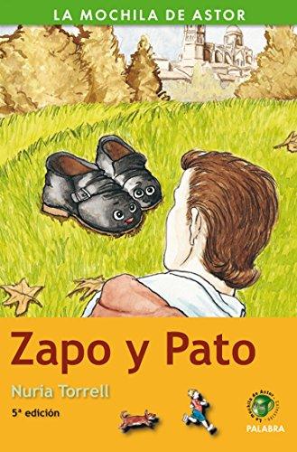 Zapo y Pato (La mochila de Astor. Serie verde) por Nuria Torrell Ibáñez
