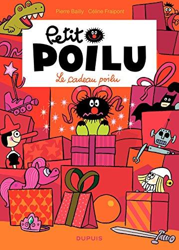 Petit Poilu – tome 6 - Le cadeau poilu (T6) por Fraipont