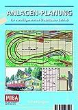 Anlagen Planung für vorbildgerechten Modellbahn-Betrieb - MIBA Planungshilfen