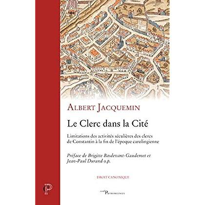 Le Clerc dans la cité (Cerf-Patrimoines t. 44)