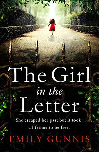 The Girl in the Letter: The most gripping, heartwrenching page-turner of the year (English Edition) par Emily Gunnis