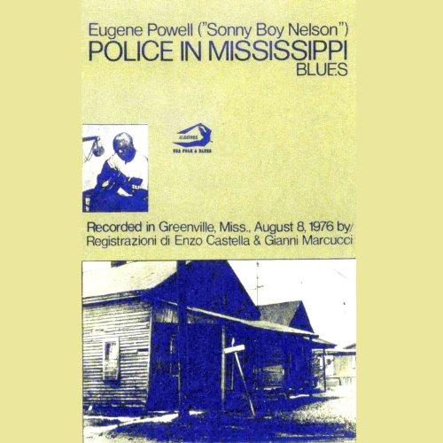 Eugene Powell Sonny Boy Nelson Police In Mississippi Blues