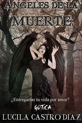 Ángeles de la Muerte: Gótica