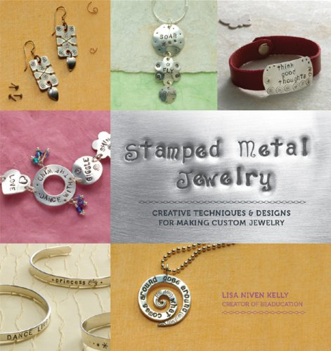 Stamped Metal Jewelry: Creative Techniques and Designs for Making Custom Jewelry (English Edition)