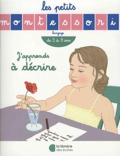 Les Petits Montessori : J'apprends à décrire