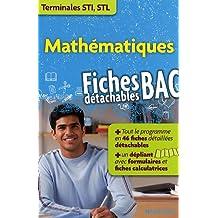 Mathématiques Tle STI, STL : Fiches détachables BAC