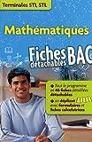 Mathématiques Tle STI, STL : Fiches détachables BAC (Parascolaire)