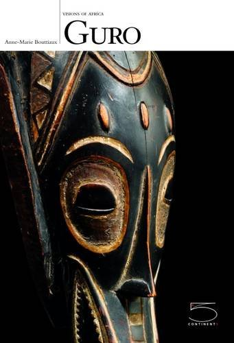 Guro. Visions of Africa. Ediz. inglese por Anne-Marie Bouttiaux