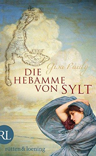 Buchseite und Rezensionen zu 'Die Hebamme von Sylt: Historischer Roman' von Gisa Pauly
