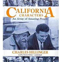 California Characters: An Array of Amazing People