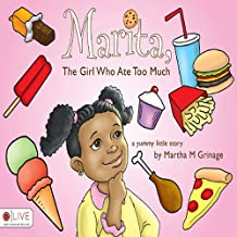 Marita, The Girl Who Ate Too Much