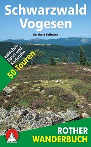 Schwarzwald Vogesen. 50 Touren (Allemand) par Bernhard Pollmann