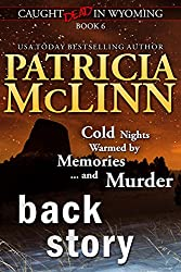 Back Story (Caught Dead in Wyoming, Book 6)