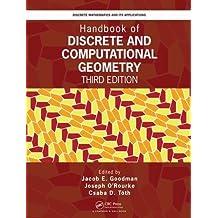 Handbook of Discrete and Computational Geometry, Third Edition (Discrete Mathematics and Its Applications (Hardcover))