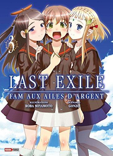 LAST EXILE FAM AUX AILES D ARGENT T03