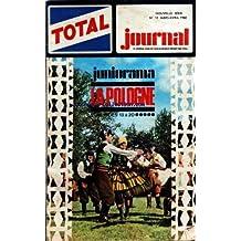 TOTAL JOURNAL [No 13] du 01/03/1968 - DANSES PAYSANNES PHOTO ORBIS - LES CHEVALIERS TEUTONIQUES PAR JIJE ET LINUS - FINI DE RIRE KAZIMIR PAR KOERNIG - DES FLEURS ET DES OISEAUX PAR CHRISTIN - LA POLOGNE PAR ORBIS / MANGIAVACCA ET COLLILIEUX - UN CHEVAL POUR YATAKHAN PAR CORIAN / MICHAUD ET LECAMUS - GAGS DE MALLET