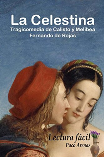 an analysis of the celestina Análisis de la novela la celestina de: literary analysis is done with the aesthetic goal of persuading a group of readers to read and know the essence of a work.
