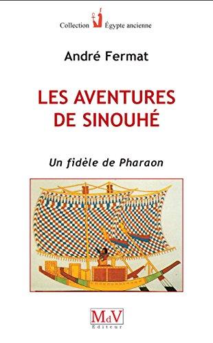 Aventures de Sinouhe (les) par Fermat Andre