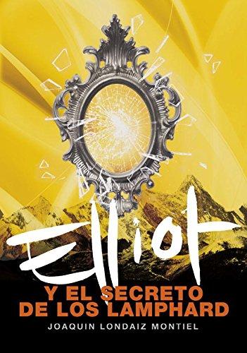 Elliot Y El Secreto De Los Lamphard