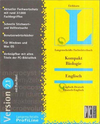 Langenscheidts Fachwörterbuch Kompakt Biologie, Englisch, 2.1, 1 CD-ROM Englisch-Deutsch/Deutsch-Englisch. Für Windows 3.1/NT 3.51/95/98 und MacOS 7.5. Aktueller Fachwortschatz mit rund 37.000 Fachbegriffen