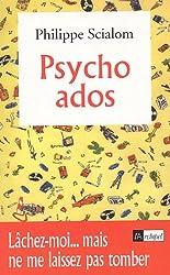 Psycho ados