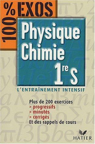 Physique-Chimie 1re S - 100% EXOS par Jacques Royer