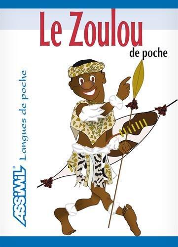 Le Zoulou de Poche ; Guide de conversation