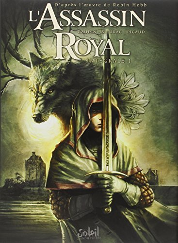 L'assassin royal : intégrale (1) : L'assassin royal.1 : intégrale