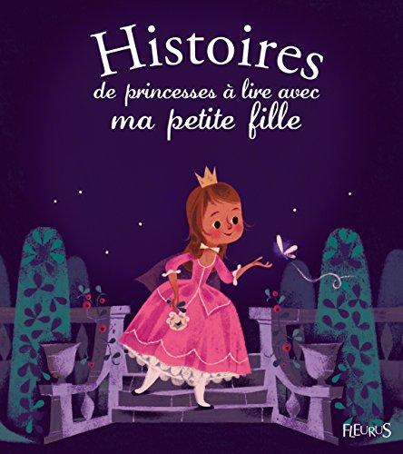 Histoires de princesses  lire avec ma petite fille