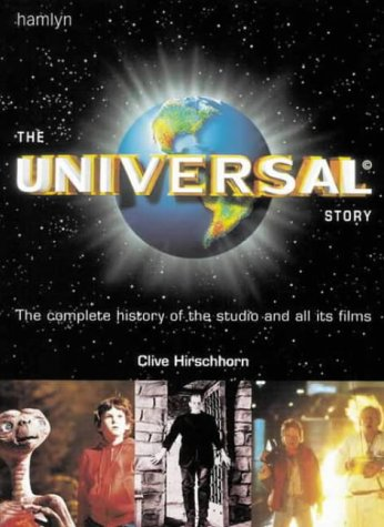 the-universal-story-the-complete-history-of-the-studio-and-all-its-films