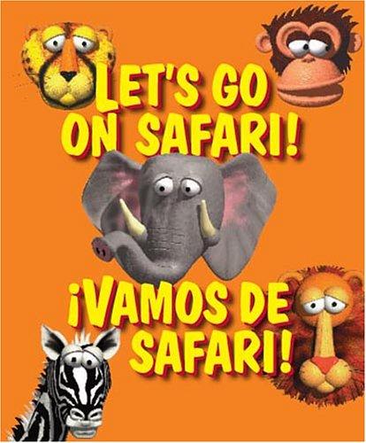 Let's Go on Safari!/Vamos de Safari! (Word Play/Juego Con Palabras)