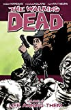 Image de The Walking Dead Vol. 12: Life Among Them