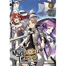 Mushoku Tensei: Jobless Reincarnation (Light Novel) Vol. 4 (English Edition)