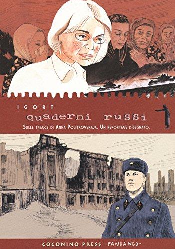Download Quaderni russi. Sulle tracce di Anna Politkovskaja. Un reportage disegnato