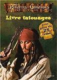 Telecharger Livres Pirates des Caraibes Le secret du coffre maudit Livre tatouages (PDF,EPUB,MOBI) gratuits en Francaise