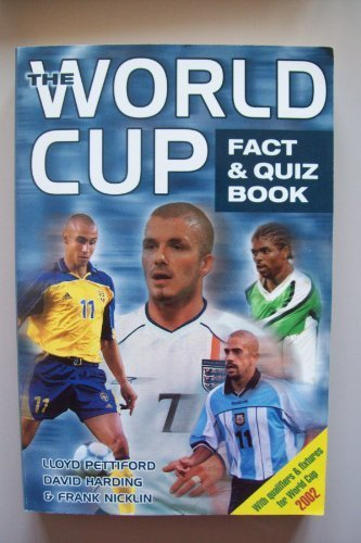 World Cup Fact and Quiz Book por David; Nicklin, Frank Pettiford Lloyd; Harding