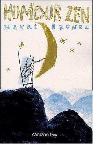 Humour zen par Henri Brunel