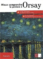 Mieux comprendre la peinture à Orsay