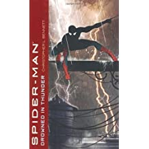 Spider-Man: Drowned in Thunder by Christopher L. Bennett (2007-12-26)