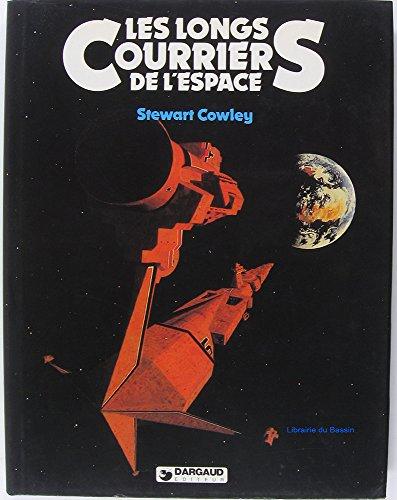 Les Longs courriers de l'espace par Stewart Cowley