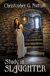 Study in Slaughter by Christopher G. Nuttall (2014-12-15)