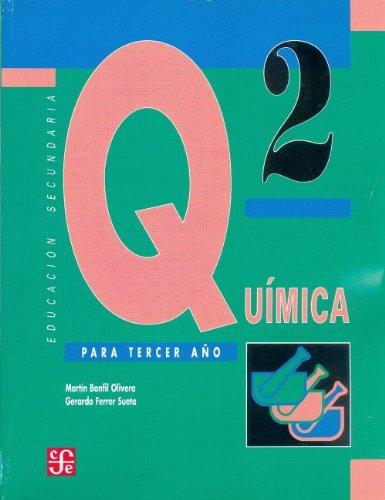 Quimica, 2 (Libros de Texto) por Mart-N Y. Gerardo Ferrer Bonfil Olivera