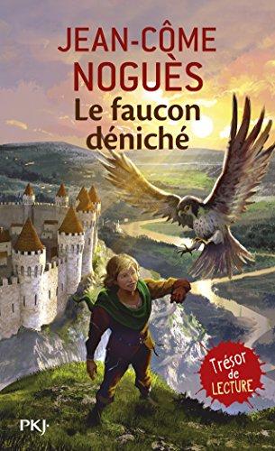 Le faucon déniché (1) par Jean-Côme NOGUES