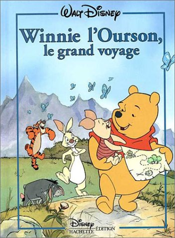 Winnie l'ourson, le grand voyage (Collection Disney classique)