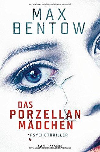 Bentow, Max: Das Porzellanmädchen