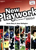 New Playwork: Play and Care for Children 4-16: For Cache and NVQ Levels 2, 3 and 4 and Playwork Practitioners
