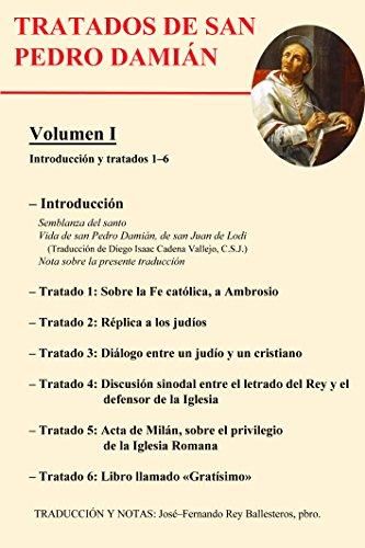 Introducción y tratados 1 – 6 (Tratados de San Pedro Damián) por San Pedro Damián