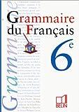 Grammaire classe de 6e - livre de l'élève