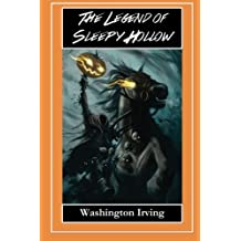 The Legend of Sleepy Hollow - The Headless Horseman: The Legend of Sleepy Hollow and Rip Van Winkle