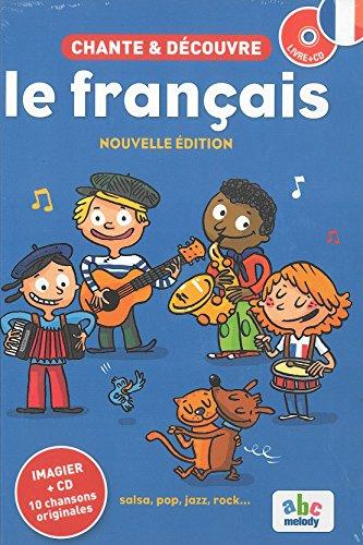 Chante et Découvre le français - Nouvelle édition